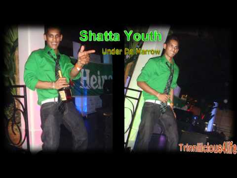 Shatta Youth -   Under  De Marrow  (2011) Latest Chutney Music video