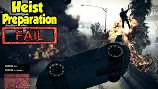 GTA 5 Online - Heists Preparation Fails & Funny Moments [GTA V Funny Moments]