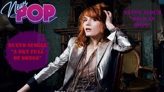 Download Lagu Florence + The Machine regresa con Sky Full Of Songs Gratis STAFABAND