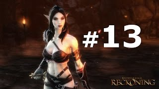 Прохождение игры reckoning видео часть 13