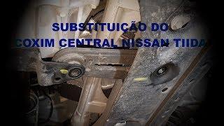 Substituição do coxim central NISSAN TIIDA