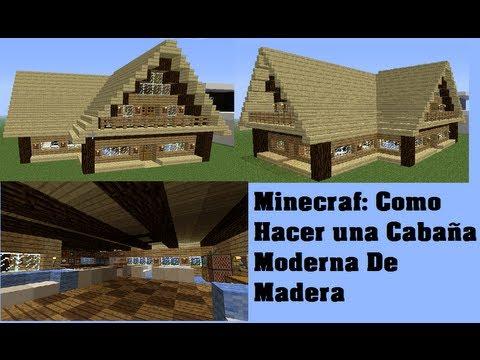 Minecraft como hacer una caba a moderna de madera youtube - Como hacer una cabana de madera ...