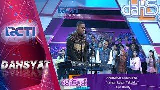 download lagu Dahsyat - Andmesh Kamaleng Jangan Rubah Takdirku 12 Oktober gratis
