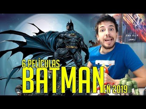 HABRÁ 6 PELÍCULAS DE BATMAN EN 2019