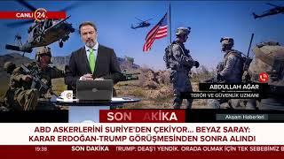 Güvenlik Uzmanı Abdullah Ağar, ABD'nin Suriye'den çekilme kararını değerlendirdi