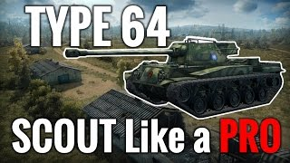 World of Tanks || Type64 - Scout like a Pro