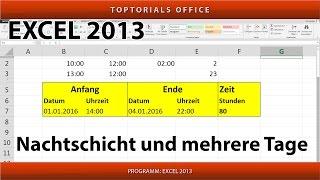 Stunden berechnen bei Nachtschicht oder mehrere Tage (Excel)