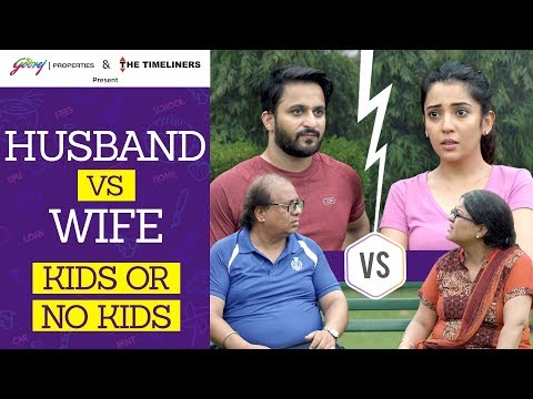 Husband vs Wife - Kids Or No Kids | The Timeliners | Ft. Barkha Singh & Veer Rajwant Singh