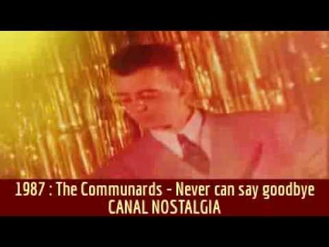 The Communards - The Communards - Never can say goodbye