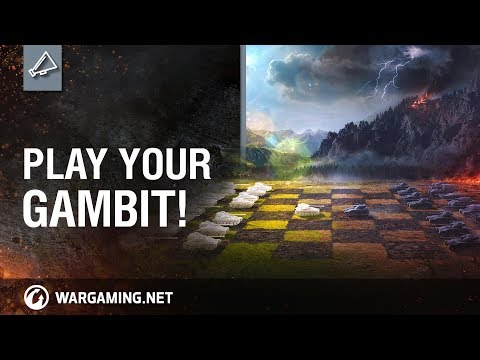 PC: World of Tanks - Play your Gambit!