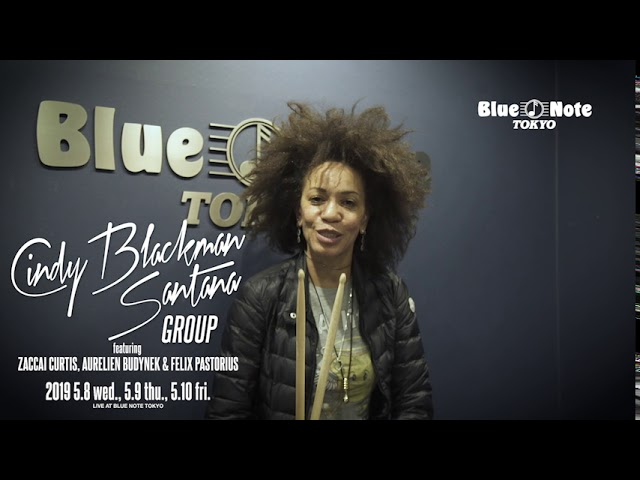Cindy Blackman Santana Group - 2019.05.08 BLUE NOTE TOKYO ライブダイジェスト&コメント映像を公開 メンバーはZaccai Curtis(Key), Aurelien Budynek(g), Felix Pastorius(b) thm Music info Clip