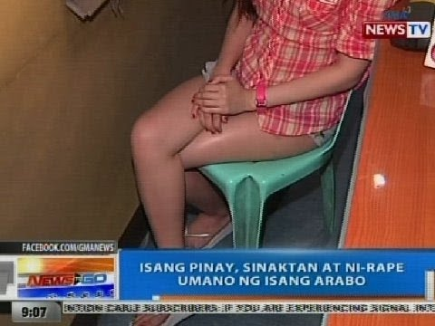 NTG: Isang Pinay, sinaktan at ni-rape umano ng isang Arabo sa Maynila