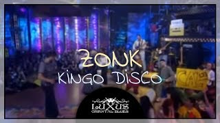 LUXUS - Zonk (Kingo Disco Live Performans)