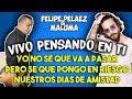 Felipe Pelaez ft Maluma - Vivo pensando en ti (Letra)