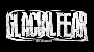 GLACIAL FEAR - Civil Failure