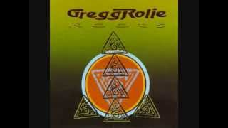 Gregg Rolie - Love Is Everything