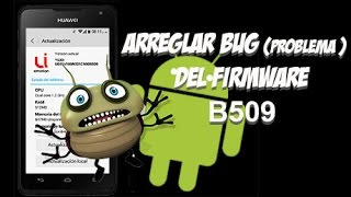 Como Resolver Bug Del Firmware B509(barra de notificaciones y530)