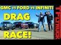 Not Even Close! 2018 Ford Expedition vs GMC Yukon vs Infiniti QX80 Drag Race