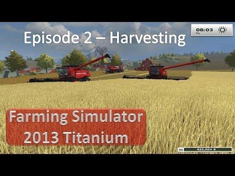 Farming Simulator 2013 - Episode 2 Harvesting Wheat