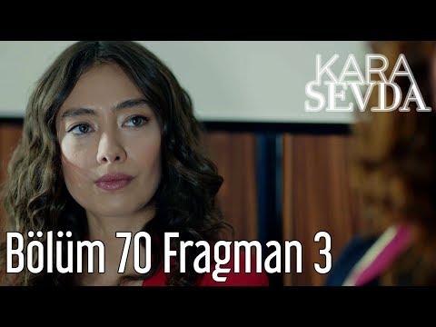Kara Sevda 70. Bölüm 3. Fragman