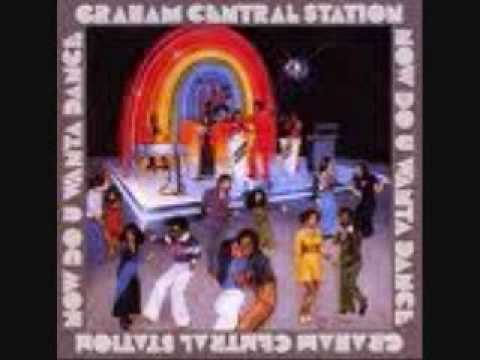 Graham Central Station - Earthquake