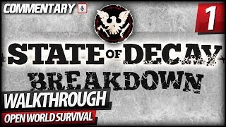 Walkthrough state of decay breakdown