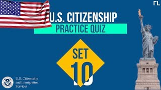 US Citizenship Practice Quiz (Set 10)