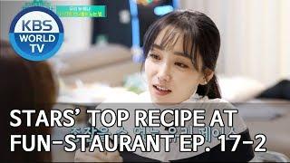 Stars' Top Recipe at Fun-Staurant | 편스토랑 EP.17 Part 2 [SUB : ENG/2020.03.02]