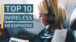 Top 10: Best ANC Wireless Headphones of 2019 ($50 - $100) Best Over-Ear Bluetooth Headphone
