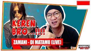 ZAMANI - DI MATAMU (LIVE GEGAR VAGANZA) #INDOREACT