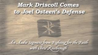 Mark Driscoll Comes to Joel Osteen's Defense