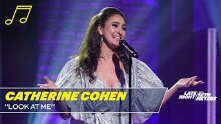 "Catherine Cohen: ""Look at Me"""