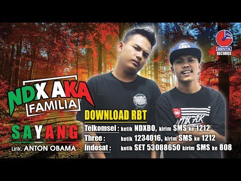 download lagu SAYANG RING BACK TONE - NDX A.K.A FAMILIA - gratis