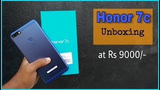 Honor 7c Unboxing and Hands-on | Rs 9000/-