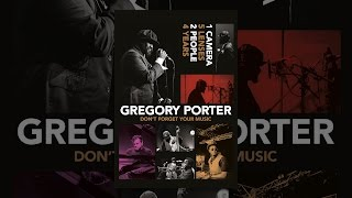 Gregory Porter: Don't Forget Your Music  from Gregory Porter: Don't Forget Your Music