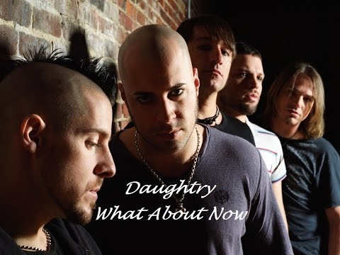 Chris Daughtry - What Bout Now