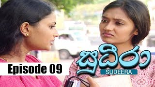 Sudeera - Episode 09 | 19 - 01 - 2020 | Siyatha TV