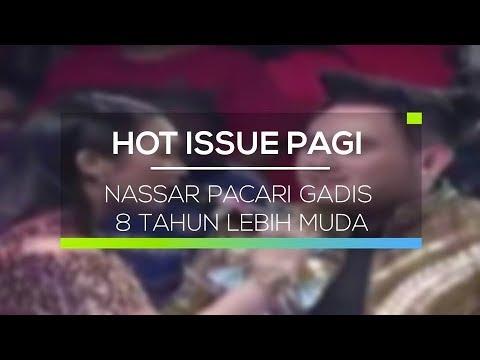 Nassar Pacari Gadis 8 Tahun Lebih Muda - Hot Issue Pagi
