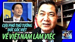 Thấy gì từ sự kiện phó Thủ tướng Đức gốc Việt về Việt Nam làm việc