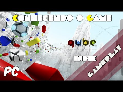 Q.u.b.e - Conhecendo O Game
