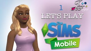 The Sims Mobile 👩🏻👩🏼👩🏽 | LET'S PLAY | PART 1 | FIRST LOOK. 👀