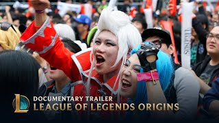 League of Legends Origins | Documentary Trailer
