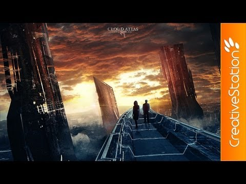 Cloud Atlas - Speed art ( #Photoshop CS6 ) | CreativeStation