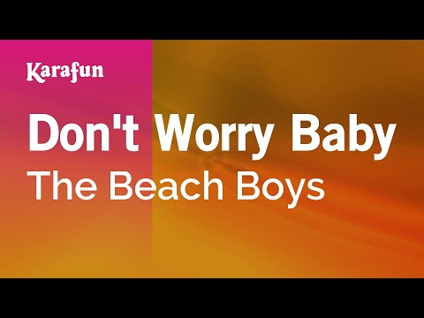 Karaoke Don't Worry Baby - The Beach Boys *