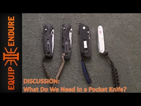 What Do We Need in a Pocket Knife? Discussion Topic by Equip 2 Endure