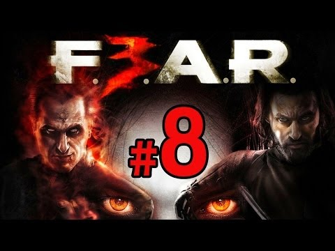 F.E.A.R. 3 戰慄突擊 三 - (8) 遊戲實況