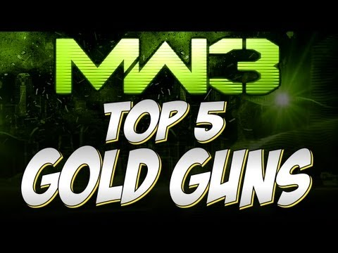 MW3 Online - Top 5 Gold Guns! ft a few suprise entries!