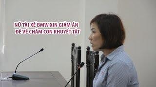 TAI NẠN HÀNG XANH | Nữ đại gia lãnh 3 năm 6 tháng tù