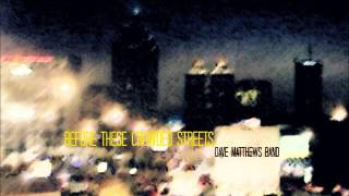Download Lagu Dave Matthews Band - Before These Crowded Streets - Full Album Gratis STAFABAND