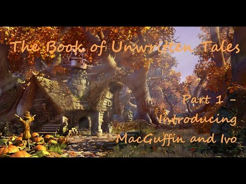 lets-play-the-book-of-unwritten-tales-part-1-introducing-macguffin-and-ivo.html